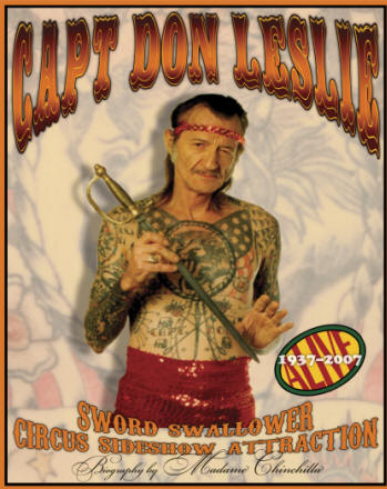 Captain Don Leslie: Sword Swallower, Circus Sideshow Attraction, Madame Chinchilla