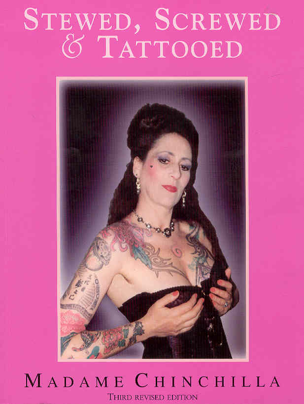 Stewed, Screwed & Tattooed (SIGNED), Chinchilla, Madame